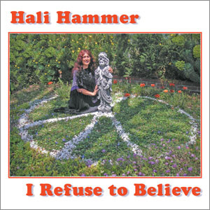 I Refuse to Believe - Hali Hammer